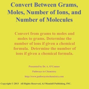 Moled, Grams Ions, Molecules Conversions
