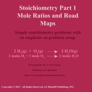 Stoichiometry Part 1 Mole Ratios and Roadmaps
