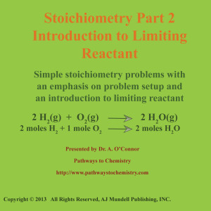 Stoichiometry Part 2 Limiting Reactant