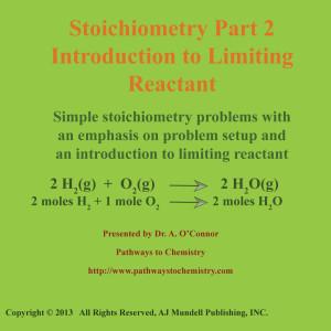 Stoichiometry Part 2 Limiting Reactant